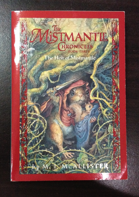 The Mistmantle Chronicles 3 The Heir of Mistmantle