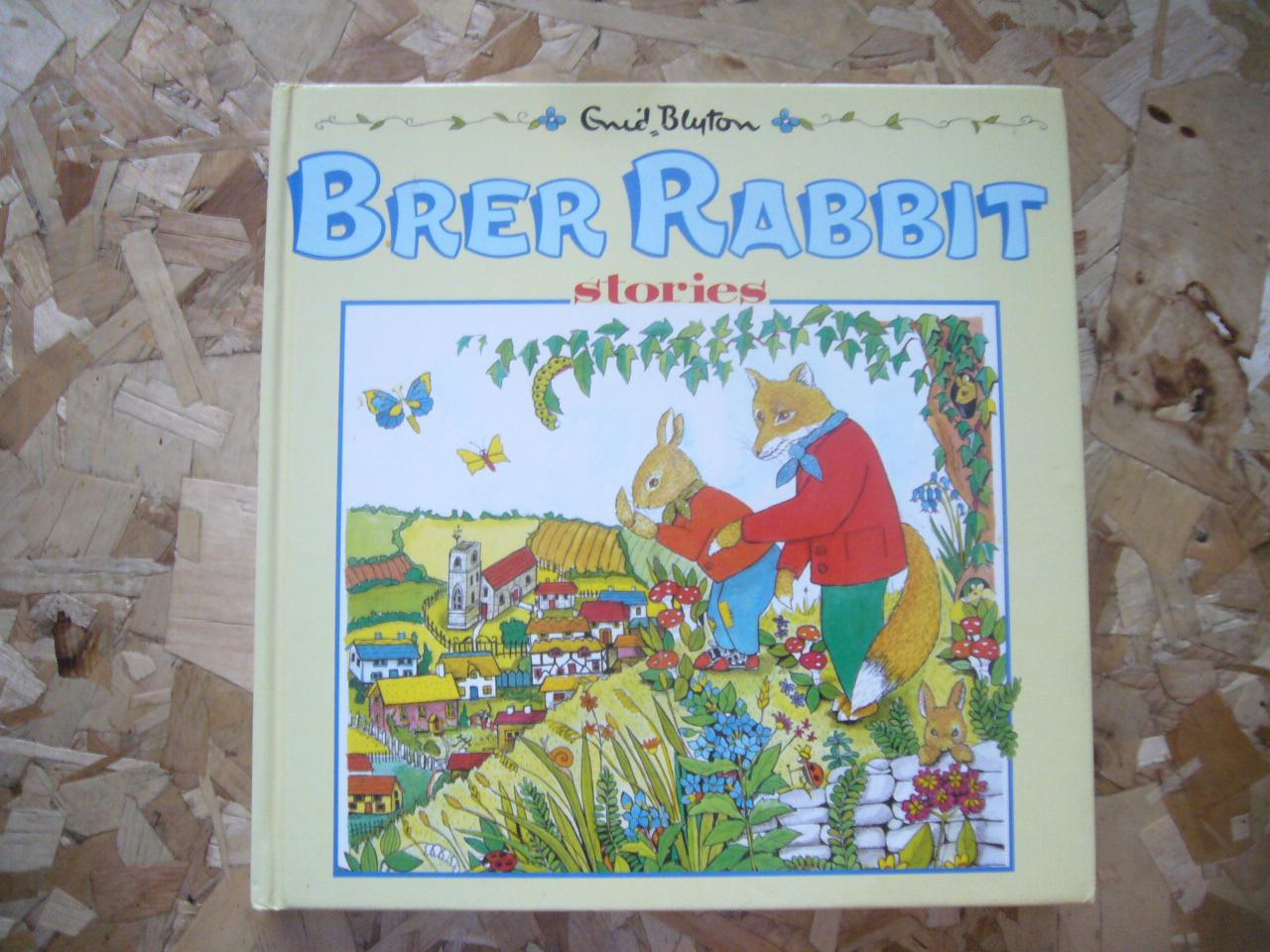 Brer Rabbit Stories (By Enid Blyton)