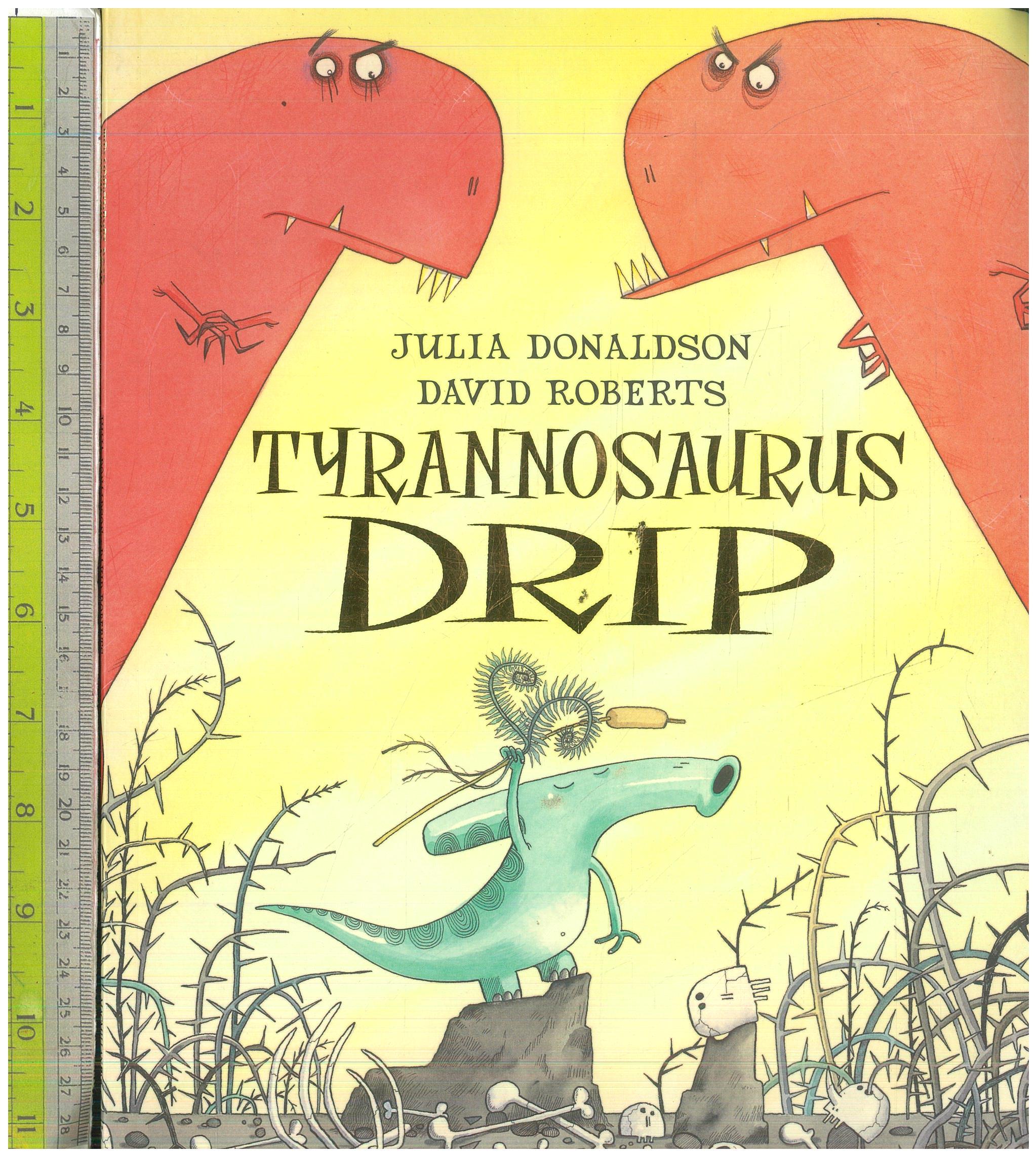 Tyranisaurus Drip