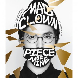 """[PRE-ORDER] Mad Clown - 3rd Mini Album """"Piece of Mine"""""""