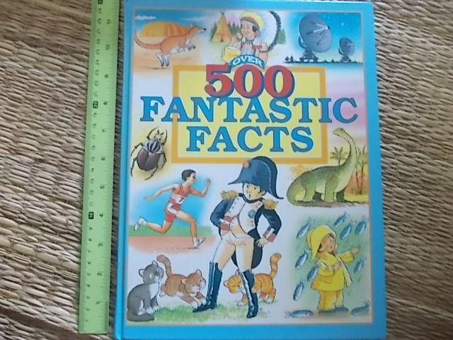 Over 500 Fantastic Facts By Angela Royston Hardback 90 Pages ราคา 220