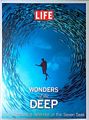 LIFE Wonders of the Deep